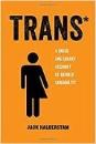 Halberstam, Jack: Trans*